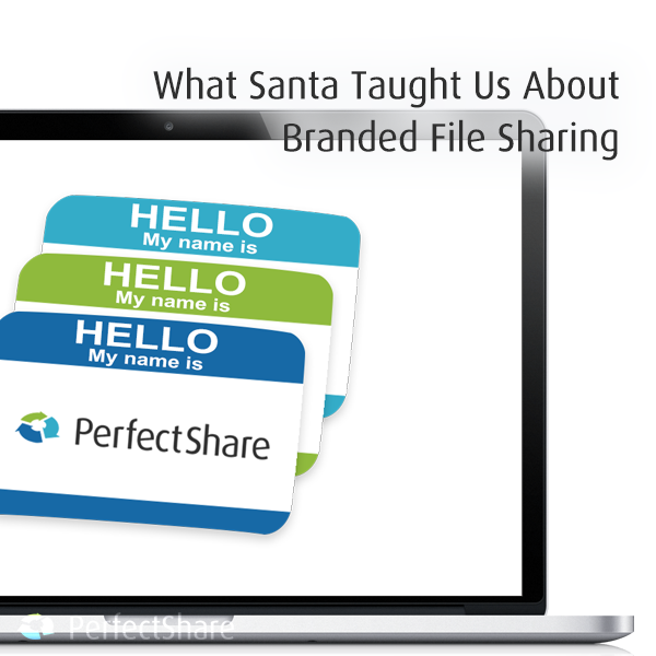 What Santa Taught Us About Custom Branded File Sharing